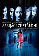 Zabijáci ze střední (2005)