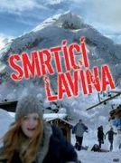 Smrtící lavina (2008)