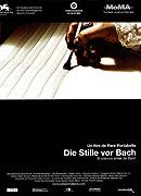 A před Bachem bylo ticho (2007)