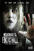 Nightmare at the End of the Hall (2008)
