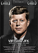 Virtual JFK: Vietnam If Kennedy Had Lived (2008)