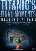 Titanic's Final Moments: Missing Pieces (2006)