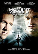 Moment After 2: Awakening, The (2006)