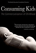 Konzumní děti aneb Komercionalizace dětství (2008)