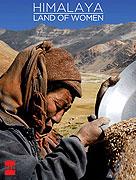 Himalaya, la terre des femmes (2008)