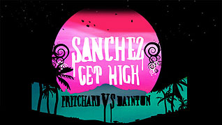 Sanchez Get High Pritchard Vs Dainton (2009)