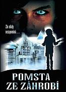 Pomsta ze záhrobí (2008)