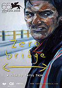 "Zero Bridge<span class=""name-source"">(festivalový název)</span> (2008)"