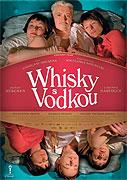 Whisky s vodkou (2009)