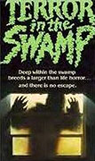 Terror in the Swamp (1985)