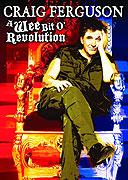 Craig Ferguson: A Wee Bit o' Revolution (2009)