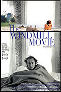 Windmill Movie, The (2008)