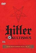 Hitler a okultismus (2007)