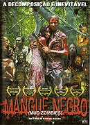 Mangue Negro (2008)