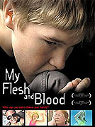 My Flesh and Blood (2003)