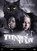 Deset životů kočky Titanic (2007)