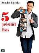 5 posledních lásek (2009)