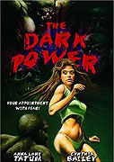 Dark Power, The (1985)