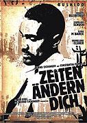 Zeiten ändern Dich (2010)
