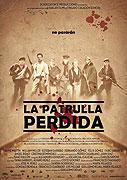 Patrulla perdida, La (2009)
