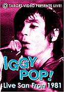 Iggy Pop: Live San Fran 1981 (2005)