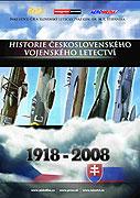 Historie československého vojenského letectví: Počátky vojenského letectví u nás (2008)