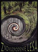 Znovuzrodenie lesa (2009)