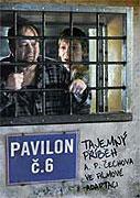 Pavilon č. 6 (2009)