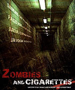 Zombies & Cigarettes (2009)