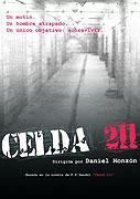 Cela 211 - Vězeňské peklo (2009)