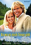Da wo es noch Treue gibt (2006)