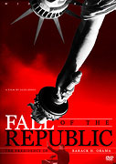 Fall Of The Republic: The Presidency Of Barack H. Obama (2009)