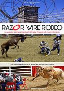 Rodeo za ostnatým drátem (2006)