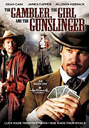 Gambler, the Girl and the Gunslinger, The (2009)