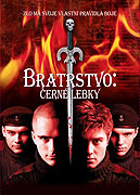 Bratrstvo – Černé lebky (2005)