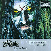 Rob Zombie's Hellbilly Deluxe: Deluxe Edition (2005)