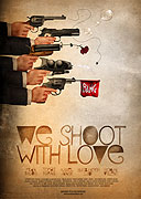 We Shoot with Love (2009)