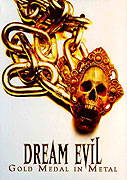 Dream Evil: Gold medal in metal (2008)