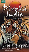 Divoká Indie - V říši tygrů (2008)