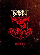 Kabát: Corrida 2007 (2008)