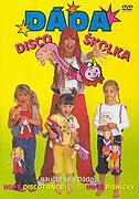 Dáda Disco školka (2004)