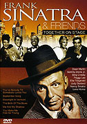 Frank Sinatra & Friends - Together On Stage (2005)