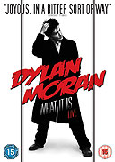 Dylan Moran Live: What It Is (2009)