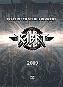 Kabát - Po čertech velkej koncert (2009)