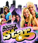 I Know My Kid's a Star (2008)