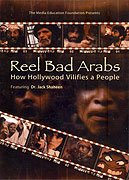 Reel Bad Arabs: How Hollywood Vilifies a People (2006)
