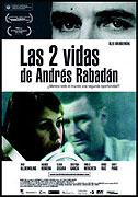 """Dva životy Andrése Rabadána<span class=""""name-source"""">(festivalový název)</span> (2008)"""