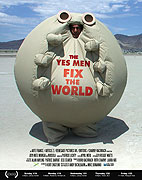 Yes Men Fix the World, The (2009)