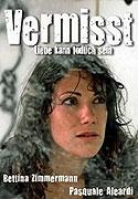 Vermisst - Liebe kann todlich sein (2007)