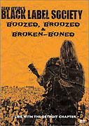 Black Label Society: Boozed, Broozed & Broken-Boned (2003)